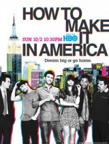 How To Make It In America HBO season 2 2011 poster