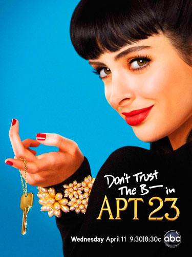 Don't Trust The B—  In Apartment 23 Saison 1