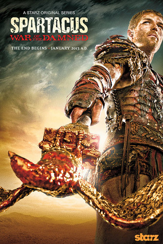 Spartacus War of the Damned starz 2013 poster