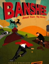 Banshee Cinemax season 1 2013 poster