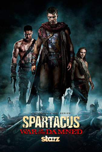 Spartacus War of the Damned Starz poster 2013