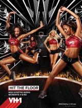 Hit the Floor poster VH1 season 1 2013
