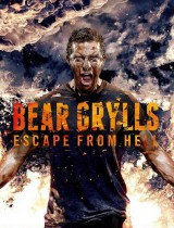 Bear Grylls Escape From Hell Discovery season 1 2013 poster
