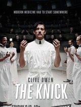 The Knick Cinemax poster season 1 2014