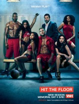 Hit the Floor poster VH1 season 2 2014