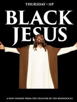 Black Jesus Adult Swim poster season 1 2014