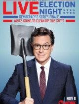 stephen-colbert-s-live-election-night-democracy-s-series-finale-who-s-going-to-clean-up-this