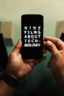 Nine Films About Technology