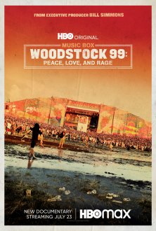 Woodstock 99: Peace Love and Rage (2021) movie poster